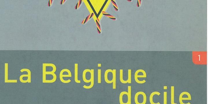 La Belgique docile