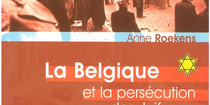 La Belgique et la persécution des Juifs