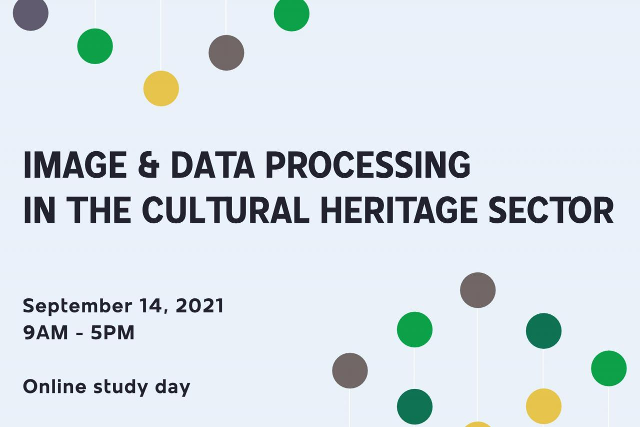 Image & Data Processing in the Cultural Heritage Sector - Journée d'étude ADOCHS - SAVE THE DATE & APPEL A CONTRIBUTION