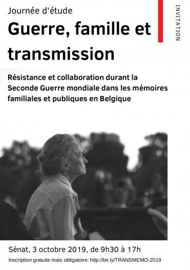 Guerre, famille et transmission. Journée d'étude du projet Transmemo (mémoire familiale de la collaboration et de la résistance).