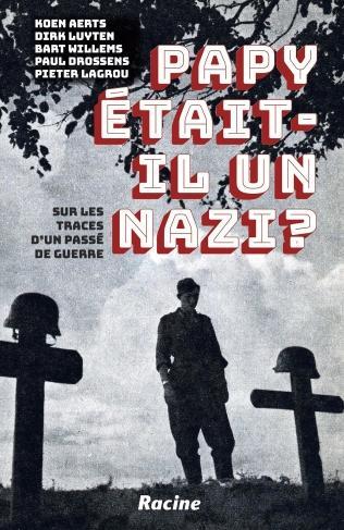 Papy était-il un nazi?